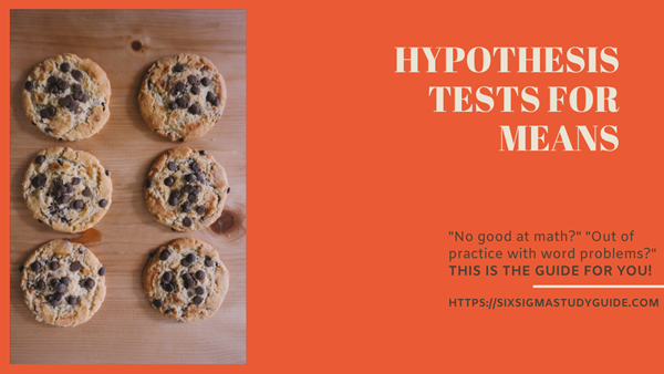 Hypothesis testing study guide - means